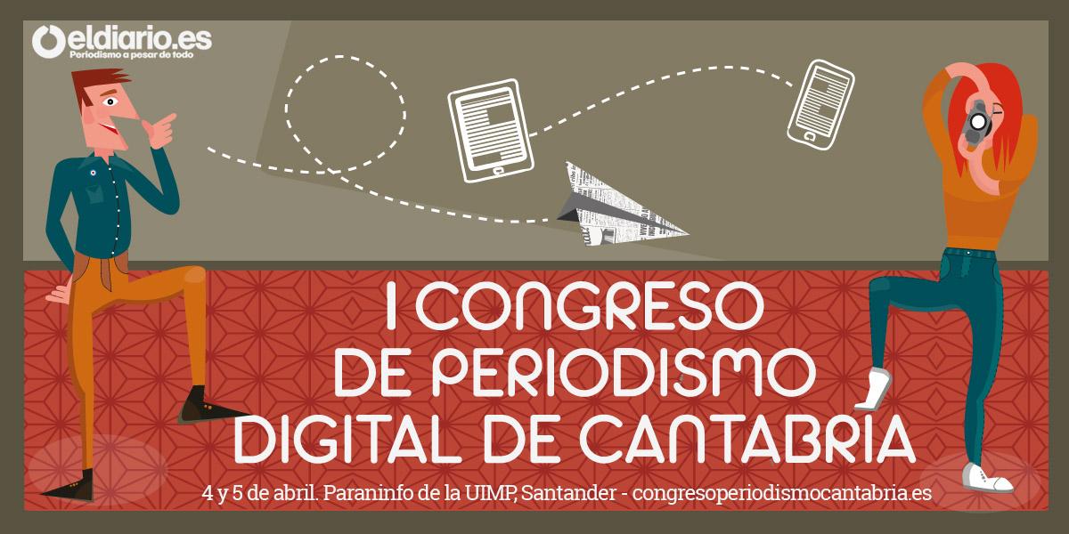 I Congreso de Periodismo Digital de Cantabria
